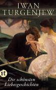 Cover-Bild zu Die schönsten Liebesgeschichten von Turgenjew, Iwan