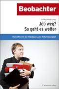 Cover-Bild zu Job weg? So geht es weiter (eBook) von Bräunlich Keller, Irmtraud