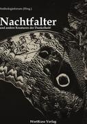 Cover-Bild zu Dölger, Sylvia (Hrsg.): Nachtfalter und andere Kreaturen der Dunkelheit