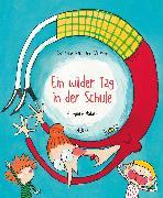 Cover-Bild zu Naumann-Villemin, Christine: Ein wilder Tag in der Schule