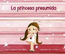 Cover-Bild zu Naumann-Villemin, Christine: Princesa Presumida, La