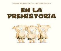 Cover-Bild zu Naumann-Villemin, Christine: En La Prehistoria