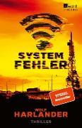 Cover-Bild zu Harlander, Wolf: Systemfehler (eBook)