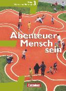 Cover-Bild zu Abenteuer Mensch sein, Westliche Bundesländer, Band 3, Ethik, Werte und Normen, Schülerbuch (Grundausgabe) von Berg, Manfred