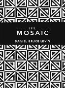 Cover-Bild zu Levin, Daniel B.: The Mosaic