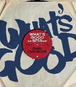 Cover-Bild zu Levin Becker, Daniel: What's Good