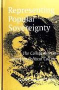 Cover-Bild zu Levin, Daniel Lessard: Representing Popular Sovereignty: The Constitution in American Political Culture