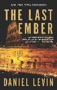 Cover-Bild zu Levin, Daniel: The Last Ember