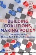 Cover-Bild zu Levin, Martin A. (Brandeis University) (Hrsg.): Building Coalitions, Making Policy