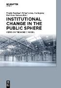 Cover-Bild zu Institutional Change in the Public Sphere (eBook) von Engelstad, Fredrik (Hrsg.)