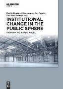 Cover-Bild zu Institutional Change in the Public Sphere von Engelstad, Fredrik (Hrsg.)