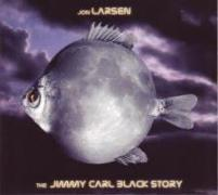 Cover-Bild zu The Jimmy Carl Black Story von Larsen, Jon (Komponist)