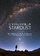 Cover-Bild zu On the Trail of Stardust von Larsen, Jon