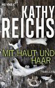 Cover-Bild zu Reichs, Kathy: Mit Haut und Haar