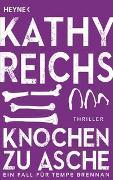 Cover-Bild zu Reichs, Kathy: Knochen zu Asche