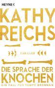 Cover-Bild zu Reichs, Kathy: Die Sprache der Knochen