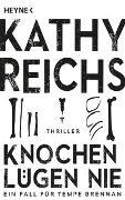 Cover-Bild zu Reichs, Kathy: Knochen lügen nie