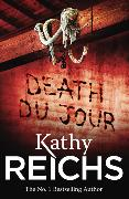 Cover-Bild zu Reichs, Kathy: Death Du Jour