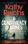 Cover-Bild zu Reichs, Kathy: A Conspiracy of Bones