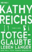 Cover-Bild zu Reichs, Kathy: Totgeglaubte leben länger