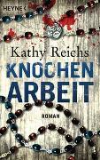 Cover-Bild zu Reichs, Kathy: Knochenarbeit