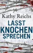 Cover-Bild zu Reichs, Kathy: Lasst Knochen sprechen