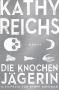 Cover-Bild zu Reichs, Kathy: Die Knochenjägerin
