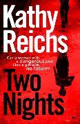 Cover-Bild zu Reichs, Kathy: Two Nights