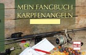 Cover-Bild zu Mein Fangbuch - Karpfenangeln von Weissert, Frank
