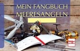 Cover-Bild zu Mein Fangbuch - Meeresangeln von Weissert, Frank