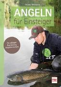 Cover-Bild zu Angeln für Einsteiger von Weissert, Frank