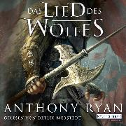 Cover-Bild zu Das Lied des Wolfes (Audio Download) von Ryan, Anthony