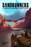 Cover-Bild zu Sandrunners - A Draconis Memoria Short Story (eBook) von Ryan, Anthony