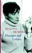 Cover-Bild zu Reimann, Brigitte: Hunger auf Leben