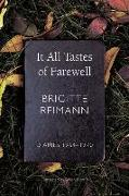 Cover-Bild zu Reimann, Brigitte: It All Tastes of Farewell: Diaries, 1964-1970