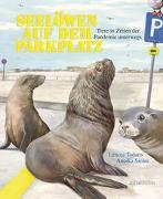 Cover-Bild zu Todaro, Lenora: Seelöwen auf dem Parkplatz