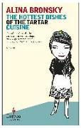 Cover-Bild zu Bronsky, Alina: The Hottest Dishes of the Tartar Cuisine