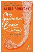Cover-Bild zu Bronsky, Alina: My Grandmother's Braid