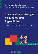 Cover-Bild zu Gontard, Alexander von: Ausscheidungsstörungen bei Kindern und Jugendlichen (eBook)