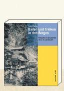 Cover-Bild zu Fuchs, Karin: Baden und Trinken in den Bergen