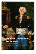 Cover-Bild zu Andrey, Georges: Der erste Landammann der Schweiz