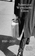 Cover-Bild zu Mach, André: Schweizer Wirtschaftseliten 1910-2010