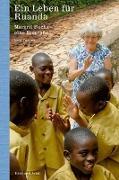 Cover-Bild zu Tanner, Rolf: Ein Leben für Ruanda