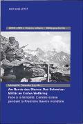 Cover-Bild zu Olsansky, Michael M. (Hrsg.): Am Rande des Sturms: Das Schweizer Militär im Ersten Weltkrieg / En marche de la tempête : les forces armées suisse pendant la Première Guerre mondiale