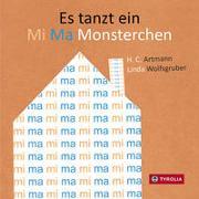 Cover-Bild zu Artmann, H. C.: Es tanzt ein Mi Ma Monsterchen