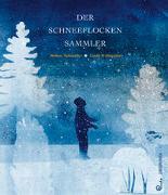 Cover-Bild zu Schneider, Robert: Der Schneeflockensammler