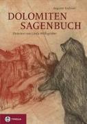 Cover-Bild zu Lechner, Auguste: Dolomiten-Sagenbuch