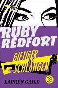 Cover-Bild zu Child, Lauren: Ruby Redfort - Giftiger als Schlangen
