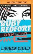 Cover-Bild zu Child, Lauren: Ruby Redfort Catch Your Death