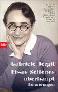 Cover-Bild zu Tergit, Gabriele: Etwas Seltenes überhaupt